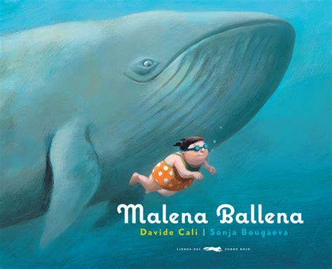 malena la ballena pdf libros del zorro rojo infantil malena ballena