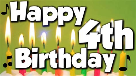 Happy 4th Birthday Wishes To My Happy 4th Birthday Happy Birthday To You Song Youtube