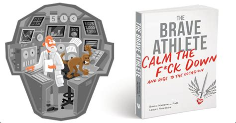the brave athlete calm the f k and rise to the occasion books 019 dr simon marshall lesley paterson brave athlete