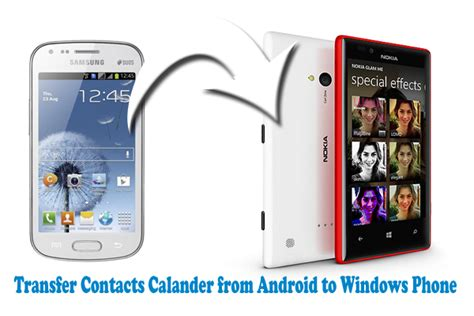 android transfer to new phone transfer contacts calender from android to windows phone sync using account gogadgetx