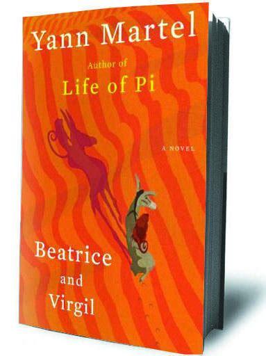 Yann Martel Beatrice And Virgil beatrice and virgil by yann martel sfgate