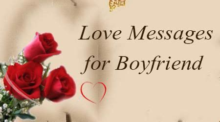 day messages for boyfriend he wishes for boyfriend can be sent through text