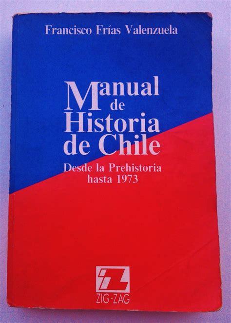 manual de historia poltica manual de historia de chile francisco fr 237 as valenzuela 8 000 en mercado libre