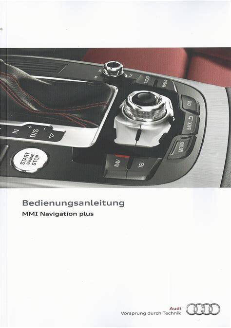 Audi Mmi Manual by Audi Mmi Navigation Plus Betriebsanleitung 2014