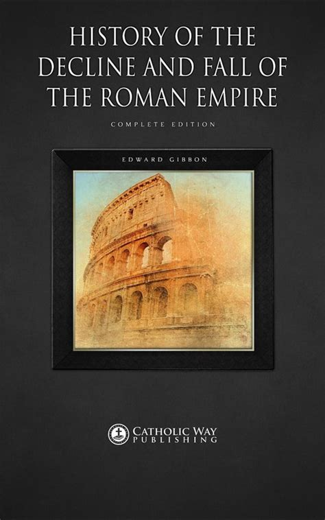 history of the decline and fall of the roman empire bol com history of the decline and fall of the roman