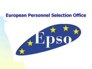 ufficio europeo di selezione personale ufficio europeo di selezione personale epso bando