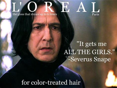 Loreal Paris Meme - l oreal ad severus snape by youmovemekurt because you