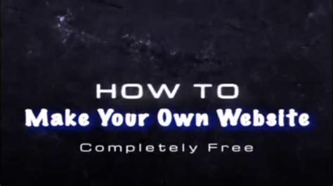 make your own website how to make your own website completely free