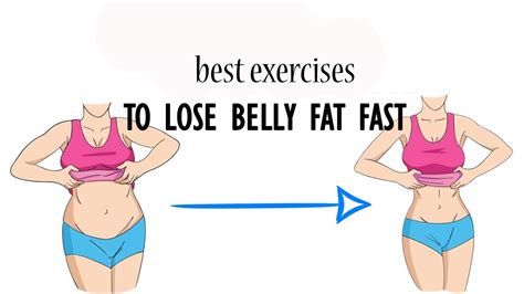 best exercises to lose belly fast at home for