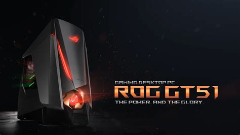 Asus Gt51ch Id002t Pc Dekstop rog gt51 gaming desktop pc the power and the
