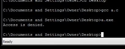 """c++ gcc compiled executables produces """"access denied"""