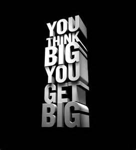 you bid think big get awesomeness exists