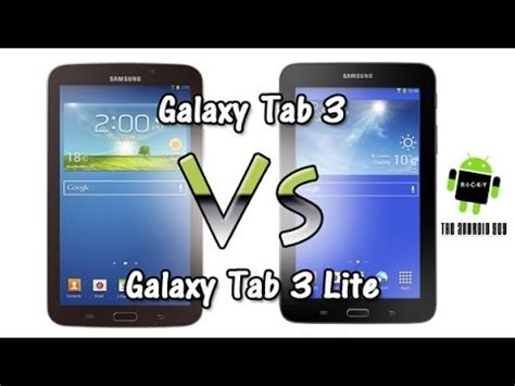 Samsung Tab 3 Lite Vs Tab 3v galaxy tab 3 vs tab 3 lite comparison