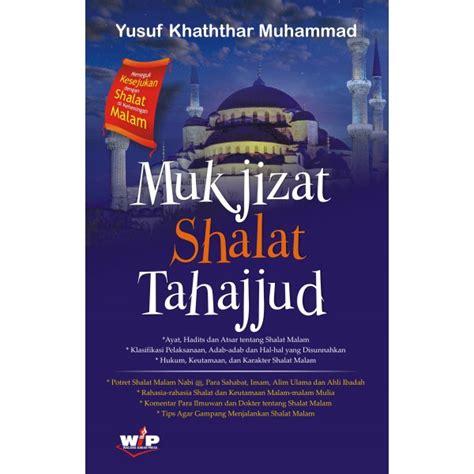 Mukjizat Shalat by Buku Mukjizat Shalat Tahajjud