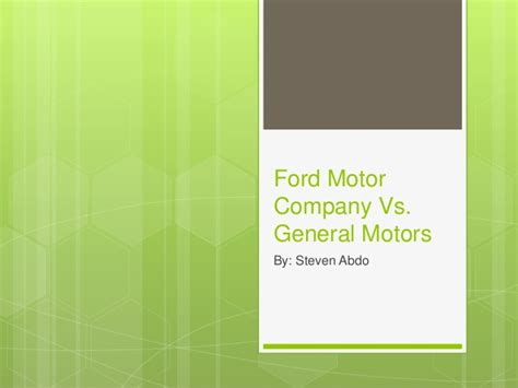 Mba General Vs by Mba 592 Ford Vs General Motor S Master S Thesis Power Point
