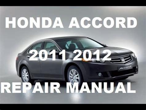 manual repair free 2012 honda accord auto manual honda accord 2011 2012 repair manual youtube