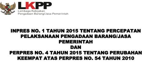 Perpres No 35 Tentang Pengadaan Barang Dan Jasa Pemerintah peraturan tentang pengadaan barang jasa