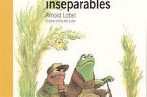 libro sapo y sepo inseparables descargar sapo y sepo inseparables pdf y epub al dia libros