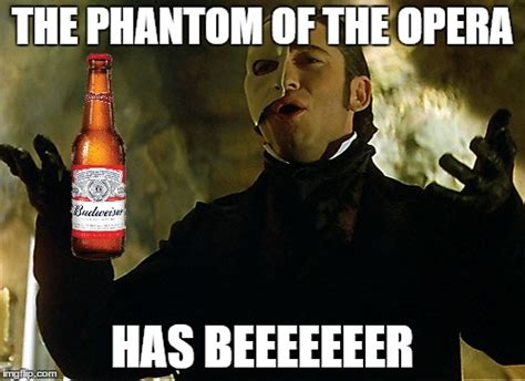 Phantom Of The Opera Memes - phantom of the opera imgflip