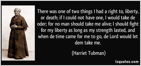 harriet tubman quotes biography harriet tubman famous quotes quotesgram