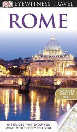 dk eyewitness travel guide rome books dk eyewitness travel guide rome by adele