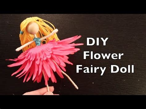 How To Make Paper Fairies - how to make a flower doll easy doll