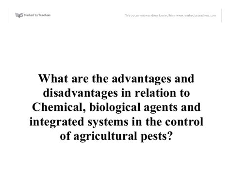 what are the advantages and disadvantages in relation to chemical biological agents and