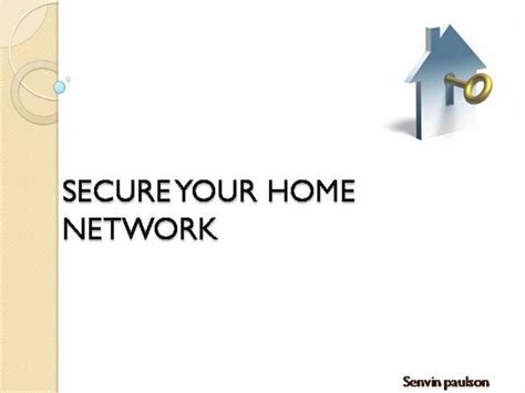 secure your home network authorstream