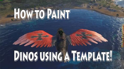 Ark Survival Evolved How To Paint Dinos Using Online Templates Youtube Ark Paint Templates