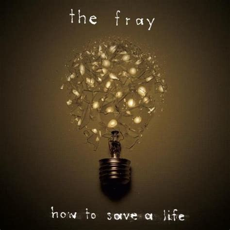The Fray How To Save A Life Mp Download | fray 2005 how to save a life lossless mp3 and
