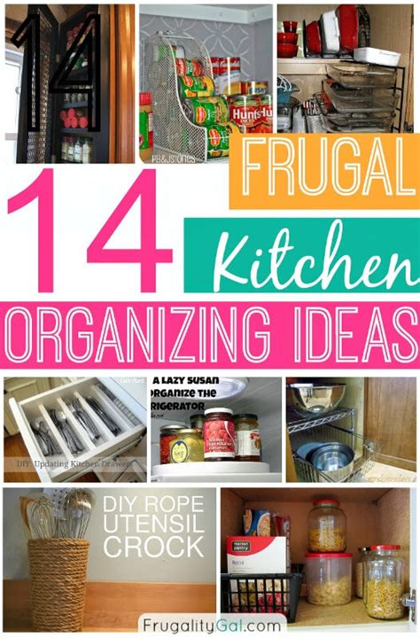 ideas for kitchen organization 14 frugal kitchen organizing ideas