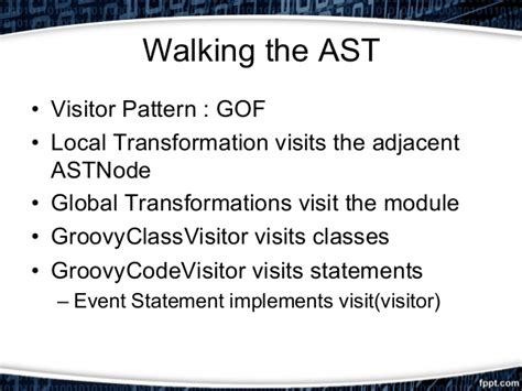 visitor pattern groovy ggx 2015 london ast transforms building a simple game