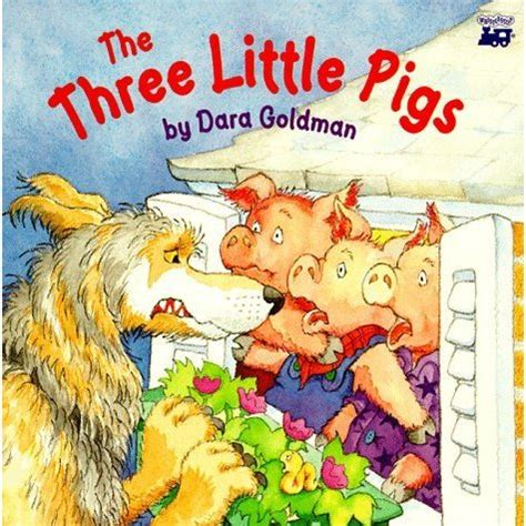 three pigs picture book the three pigs by dara goldman reviews
