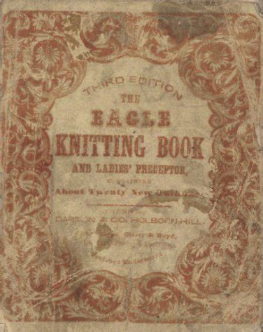 antique knitting eagle knitting book 1847 knitting patterns