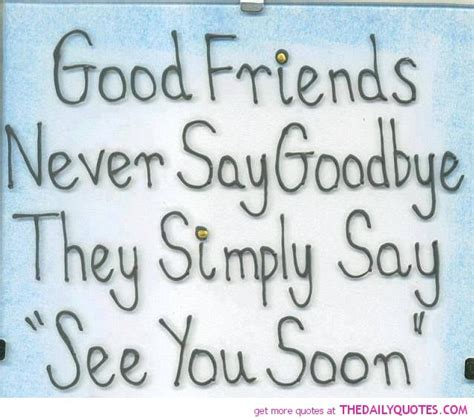 quotes  awesome friends good friends   goodbye quote picture sayings pics