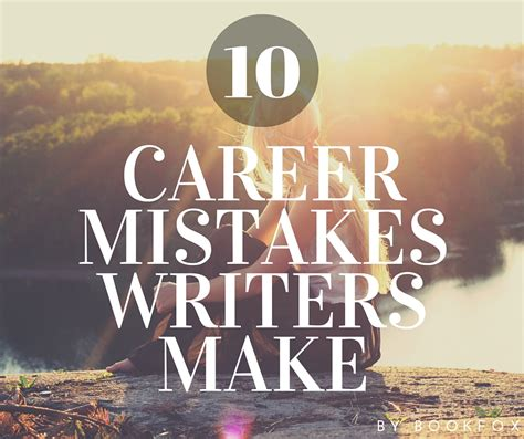 Services 10 Mistakes That Most Make by 10 Career Mistakes Writers Must Avoid Bookfox