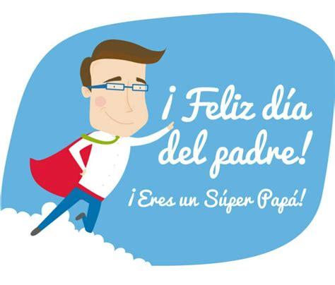 imagenes que digan feliz dia papa 161 feliz d 237 a del padre letras de caf 233 incandescente