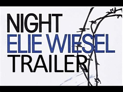 by elie wiesel book report by elie wiesel book trailer
