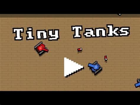 tiny tanks full gameplay walkthrough youtube