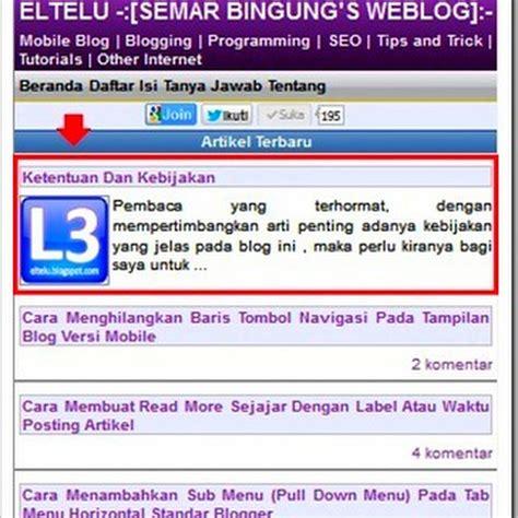 cara membuat blog versi mobile eltelu cara membuat headline artikel di beranda blog