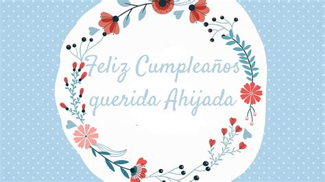 imagenes de feliz cumpleaños ahijada feliz cumplea 241 os para mi ahijada hermoso mensaje de