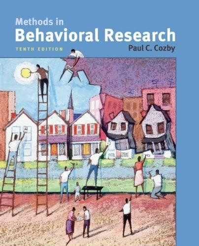 Methods In Behavioral Research 12e 2015 Paul Cozby Bates d riggs just launched on in usa