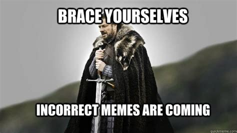 White Knight Meme - winter is coming ned stark winter is coming quickmeme