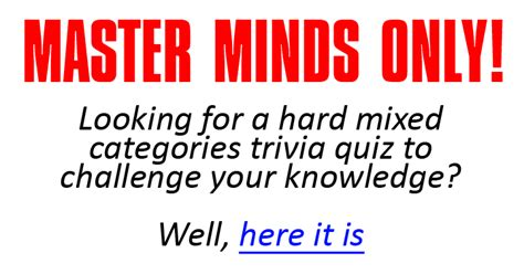 quiz questions very hard very difficult mixed categories trivia quiz