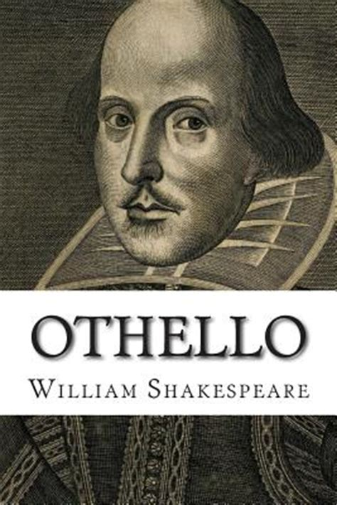 themes of william shakespeare othello othello paperback the drama book shop inc