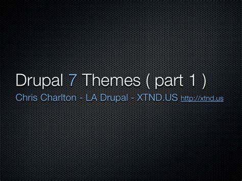 drupal xtnd us changes to drupal themes in version 7 part 1