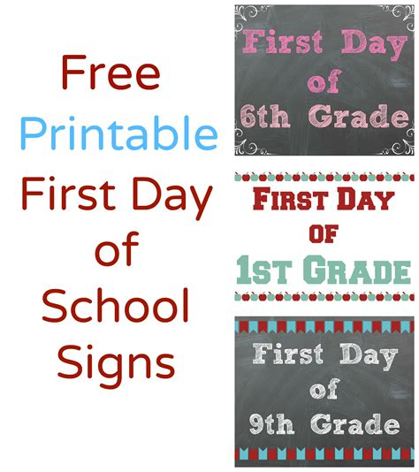 free printable first day of school signs making it all work
