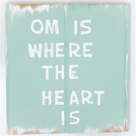 yoga home decor wooden sign om is where the heart is by salvagedsigns on etsy om yoga home decor beach