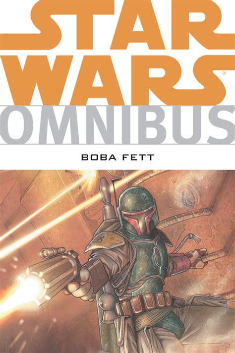 fighter omnibus fighting in the shadows books wars omnibus boba fett profile comics