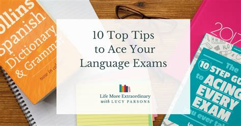 10 Tips To Ace That by How To Revise For Language Exams